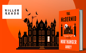 Val McDermid. Northanger Abbey, Killer Reads.